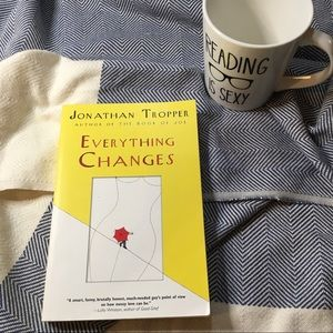 """Everything Changes"" by Jonathan Tropper"